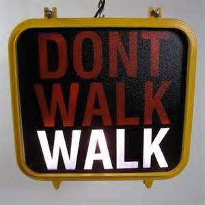Walk or don't walk?
