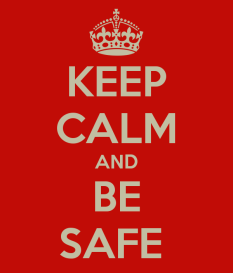 keep-calm-and-be-safe-392